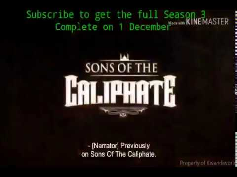 Download Sons of the caliphate season 3