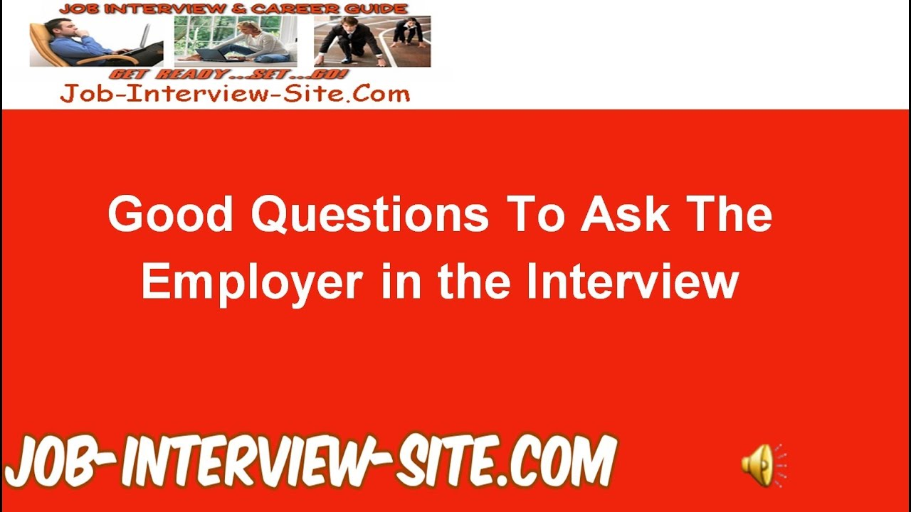 best questions to ask employers during an interview