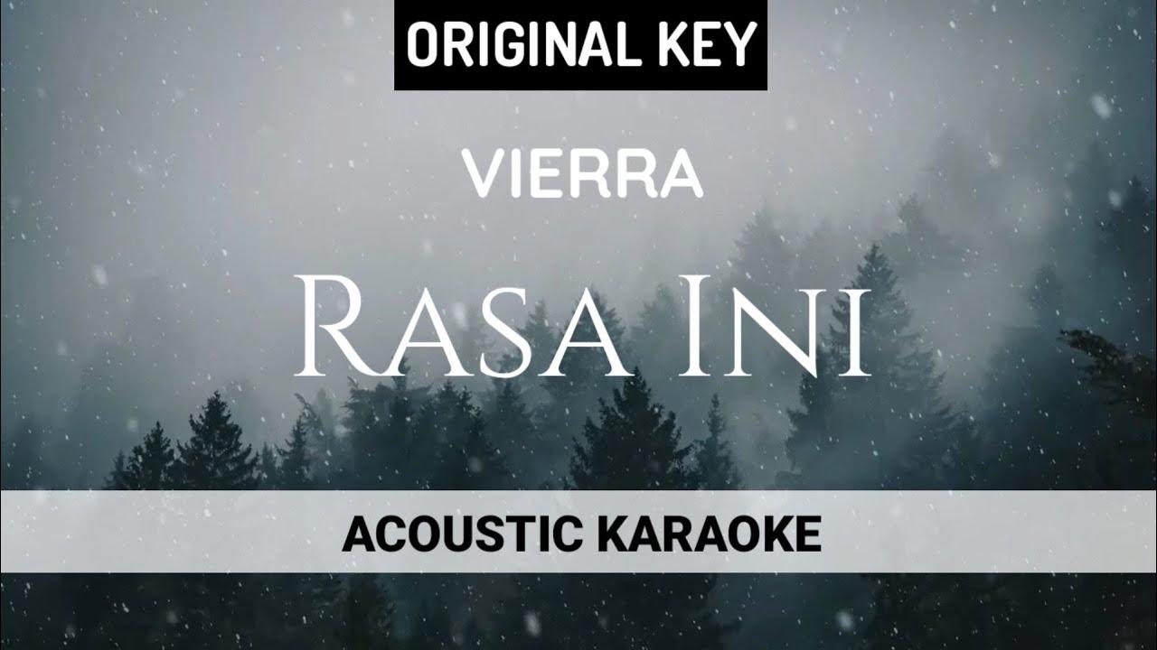 Vierra - Rasa Ini (Acoustic Karaoke)