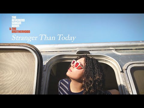 """Stranger Than Today"" (Official Music Video) — The Reverend Shawn Amos & The Brotherhood"