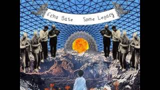 Echo Base- Never Tell Me The Odds