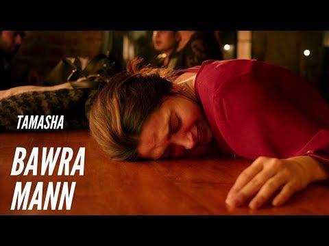 Tamasha | Bawra Mann Dekhne Chala Cover