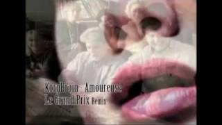 KorgBrain - Amoureuse - Le Grand Prix Remix