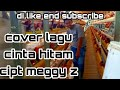 Cinta Hitam I Cover Dangdut Koplo New Pallapa I Cipt:meggy Z