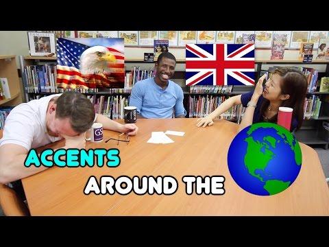 Accents Around the World