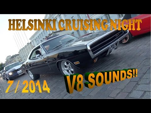 The World's Greatest MUSCLE CAR Show!! HELSINKI CRUISING NIGHT 7/2014 - V8 Sounds!