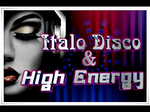 ITALO DISCO & HIGH ENERGY