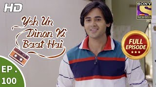 Video Yeh Un Dinon Ki Baat Hai  -  Ep 100 -  Full Episode -  22nd January, 2018 download MP3, 3GP, MP4, WEBM, AVI, FLV Agustus 2018