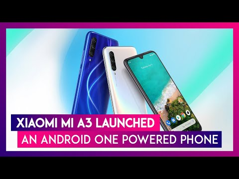 Mi A3 A Xiaomi And Android One Powered Phone Is Launched