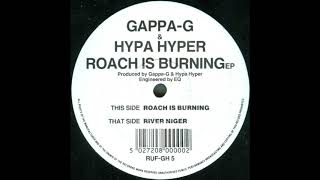 Gappa-G & Hypa Hyper - Roach Is Burning