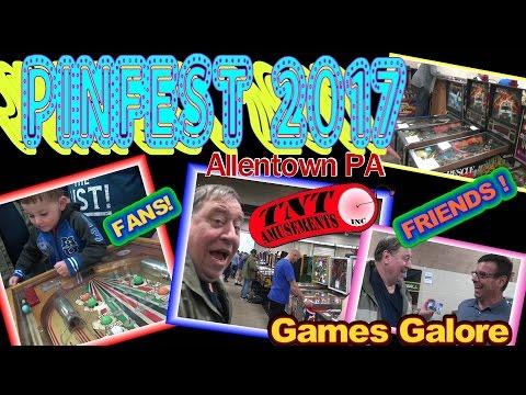 #1265 PINFEST 2017 - Pinball and Video Games GALORE! ALLENTOWN PA- TNT AmusementsTNT Amusements