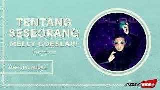 Melly Goeslaw - Tentang Seseorang |