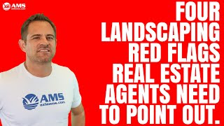 4 Landscaping Red Flags Real Estate Agents Need To Point Out