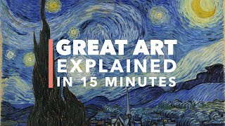 Vincent Van Gogh's The Starry Night: Great Art Explained