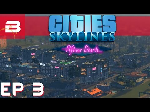 Cities Skylines After Dark - Beautification Mods - Ep 3 (City Building Gameplay)