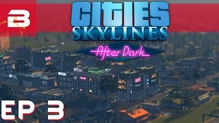 Cities Skylines After Dark - Beautification Mods - Ep 3 (City Building Gameplay)