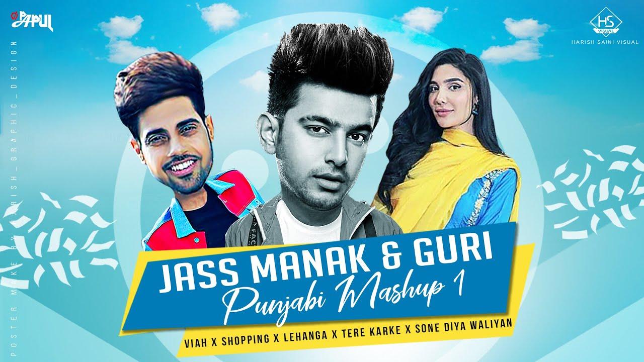 Viah X Tere Karke X Shopping X Lehanga | Jass Manak & Guri Punjabi Mashup Song | Mix Papul HS Visual