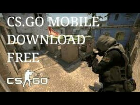 CS.GO IN MOBILE DOWNLOAD NOW AND TRICKS