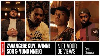 Zwangere Guy, Winne, sor & Yung Nnelg - Niet Voor De Views (prod. Chievva)