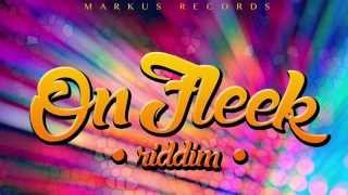 on fleek riddim instrumental version april 2015