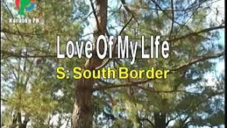 Love of my life by - Southborder karaoke