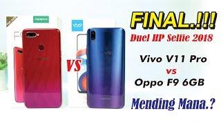 V11 Pro vs OPPO F9 Mending Mana.??