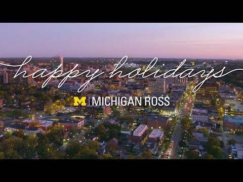 Happy Holidays From All of Us at Michigan Ross