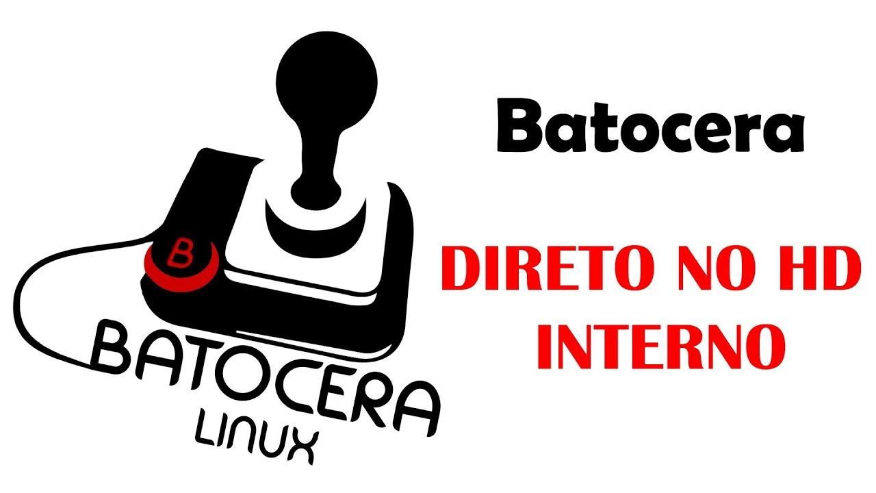BATOCERA HD INTERNO - COM OPÇÃO UEFI (BIOS)