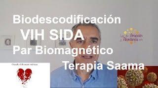 Biodescodificación VIH SIDA Par Biomagnético Terapia Saama