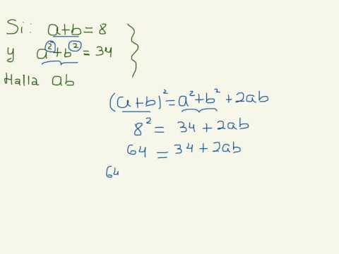 Si A+b=5 Y Ab=3 Hallar A^2 + B^2
