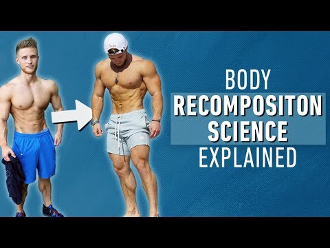 How to Build Muscle and Lose Fat at the Same Time | Body Recomposition Science Explained