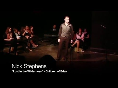 """Out of the Wilderness"" from Children of Eden, performed by Nick Stephens"
