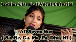seven sur singing sa re ga ma pa dha ni indian classical vocal tutorial traning lesson 1