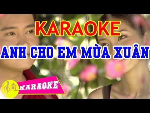 Anh Cho Em Mùa Xuân Karaoke    Beat Chuẩn