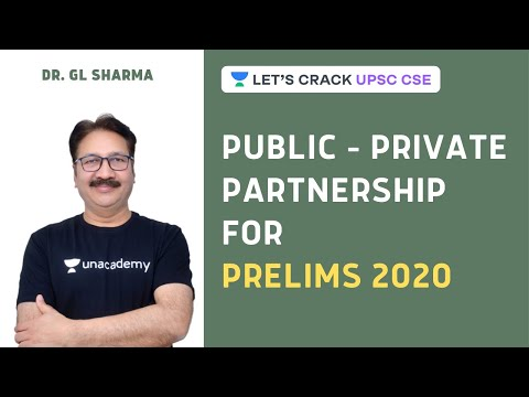 Public - Private Partnership | Crack UPSC CSE 2020/2021 | Dr. GL Sharma