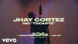 Jhay Cortez - Tocarte (Live Session) | Vevo Ctrl