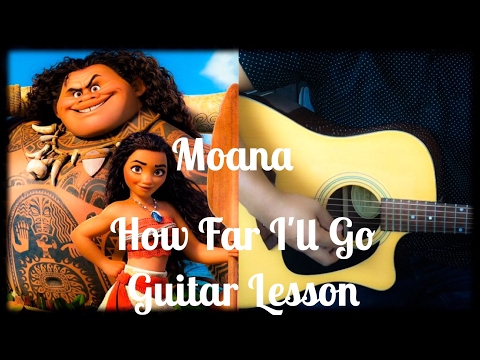 Moana - How Far I'll Go Guitar Lesson by Songs in the Key of Aaron (tabs/chords linked below)