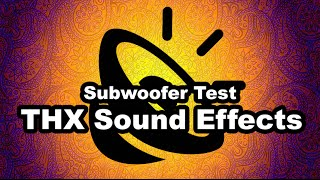 Bass Test Subwoofer - THX Sound Effects Demo - (1080p) Highest Quality