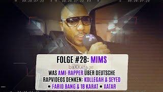 baXXXtage #28: MIMS ● Was AMI-RAPPER über Deutschrap Videos denken: KOLLEGAH, FARID BANG, XATAR usw