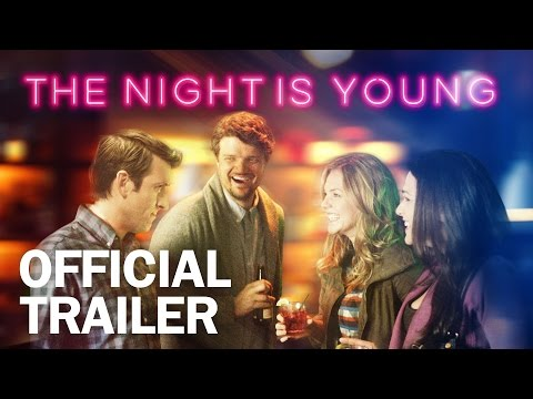 The Night is Young - Official Trailer - MarVista Entertainment