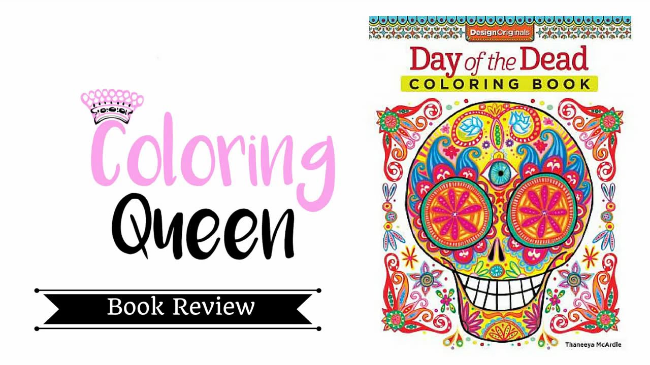 Day of the Dead - Adult Coloring Book Review - YouTube