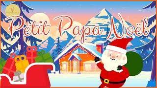 PETIT PAPA NOEL - dance ! (Chant de Noël avec Paroles)