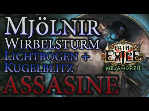 PoE [3.9] Mjölnir Wirbelsturm + Lichtbogen / Kugelblitz (Cyclone CoC Arc/ Ball Lightning) - Assassin