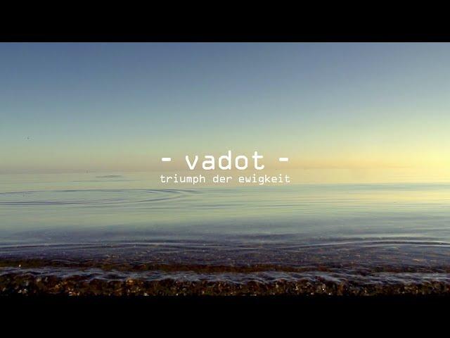 VADOT - Triumph der Ewigkeit