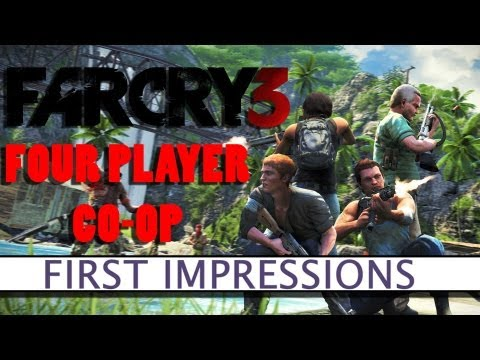Far Cry 3 - Four Player Co-op - First Impressions - Platform32