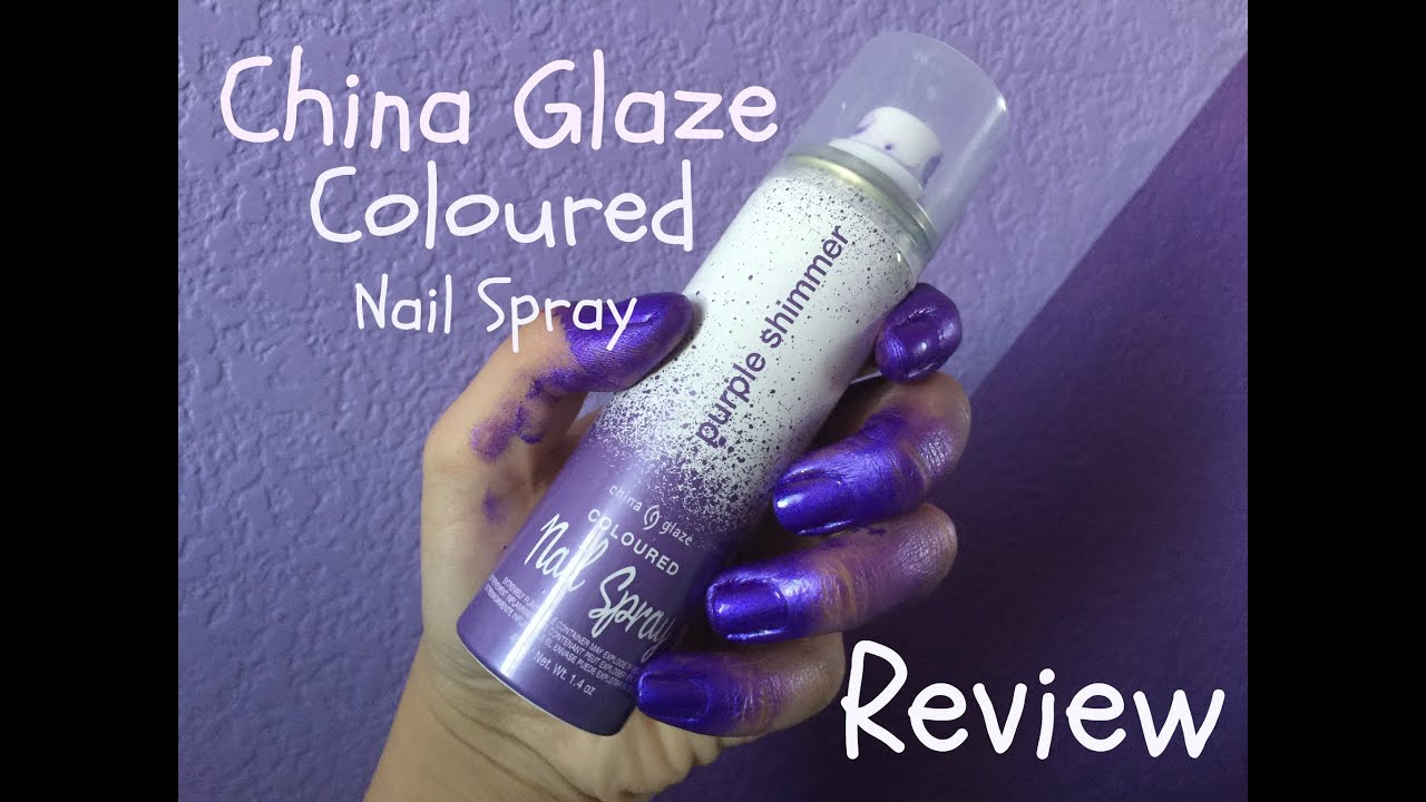 China glaze coloured nail spray review