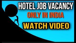 Hotel Job During Coronavirus   Hotel Job Details   Hotel Job Vacancy Video   Bimal Saw   Find Job