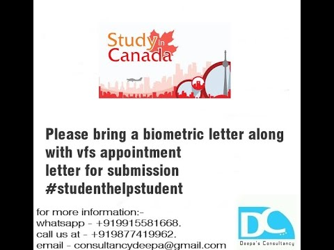 Please bring a biometric letter along with vfs appointment letter for  submission #studenthelpstudent
