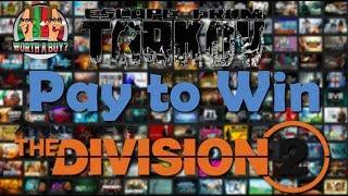Baixar Escape from Tarkov & Division 2 P2W? - Fan Boys ruin games