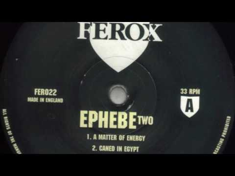Ephebe - A Matter of Energy - Ferox Records